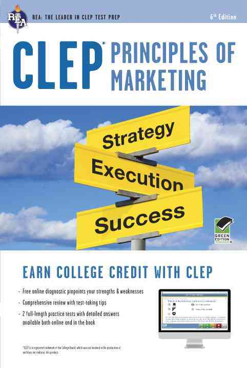 Clep Principles of Marketing W/Online Practice Tests, 6th Edition By Finch, James/ Ogden, James/ Ogden, Denise